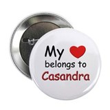 My heart belongs to casandra Button