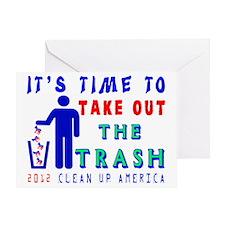 Take Out The Trash Shirt Greeting Card