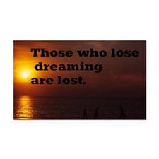 those who lose dreaming12x18 Rectangle Car Magnet