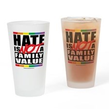 Hate-Family-Value Drinking Glass