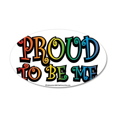 Proud-To-Be-Me-LGBT 35x21 Oval Wall Decal