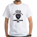 Hewitt Texas Jail White T-Shirt