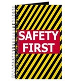 Safety First&lt;BR&gt; Journal