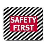 Safety First<BR> Mousepad