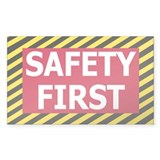 Safety First&lt;BR&gt; Decal