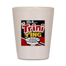 TRINI THING Shot Glass