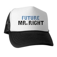 future-mr-right Trucker Hat