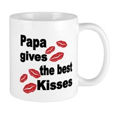 Papa gives the best kisses Mugs