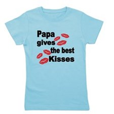 Papa Gives The Best Kisses Girl's Tee