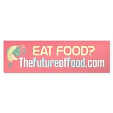 Future of Food Bumper Bumper Sticker