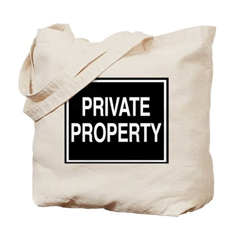 Private Property sign Tote Bag