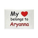 My heart belongs to aryanna Rectangle Magnet