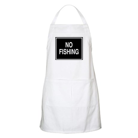 No Fishing sign BBQ Apron