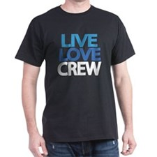 live-love-crew-darlks-fixed T-Shirt