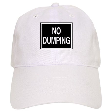 No Dumping sign Cap