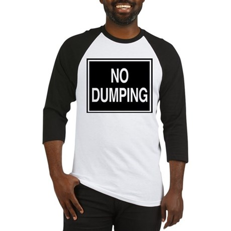 No Dumping sign Baseball Jersey