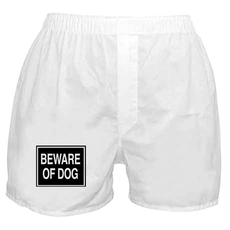 Beware of Dog - sign Boxer Shorts