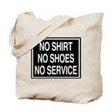 No Shirt - sign Tote Bag