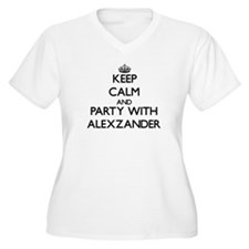 Keep Calm and Party with Alexzander Plus Size T-Sh
