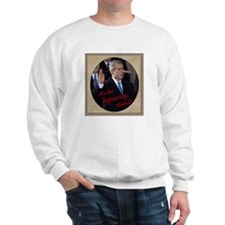It's the Hypocrisy, Stupid! Sweatshirt