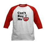 Can't Buy Me Love Kids Baseball Jersey
