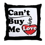 Can't Buy Me Love Throw Pillow