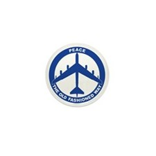 2-Peace The Old Fashioned Way - B-52G  Mini Button