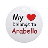 My heart belongs to arabella Ornament (Round)