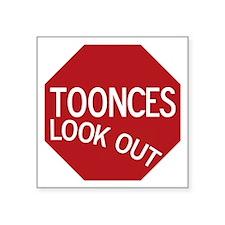 "tooncesstopsign Square Sticker 3"" x 3"""