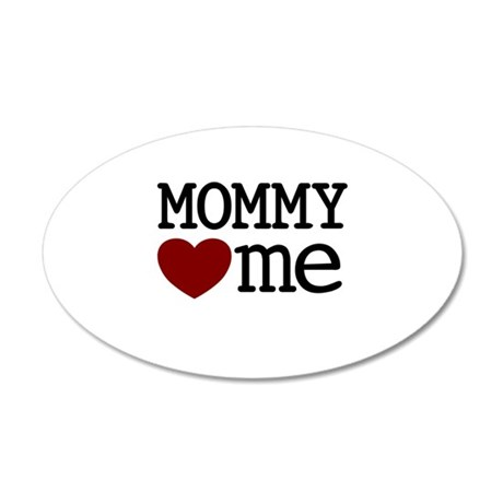 Mommy Hearts Me 20x12 Oval Wall Decal