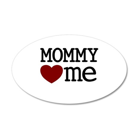 Mommy Hearts Me 35x21 Oval Wall Decal