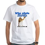 Liberals are NUTS: Camel White T-Shirt
