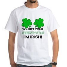 You bet I'm Irish Shirt