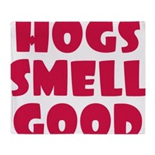 Hogs Smell Good Throw Blanket