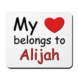 My heart belongs to alijah Mousepad
