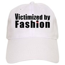 fashion-victim Baseball Cap