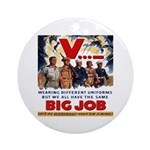 Same Big Job Ornament (Round)