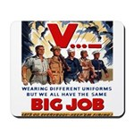 Same Big Job Mousepad