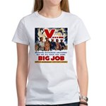 Same Big Job Women's T-Shirt