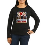 Same Big Job Women's Long Sleeve Dark T-Shirt