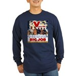 Same Big Job Long Sleeve Dark T-Shirt