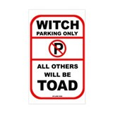 Witch Parking Only (Rectangular)
