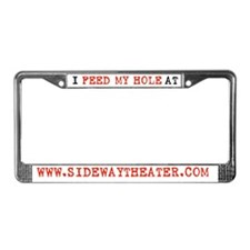 FEED MY HOLE License Plate Frame