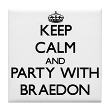 Keep Calm and Party with Braedon Tile Coaster