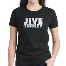 Jive Turkey Tee