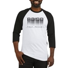 Raise your voice. Baseball Jersey