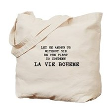 "RENT ""La Vie Boheme"" Tote Bag"