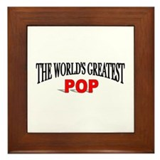 """The World's Greatest Pop"" Framed Tile"