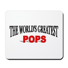 """The World's Greatest Pops"" Mousepad"