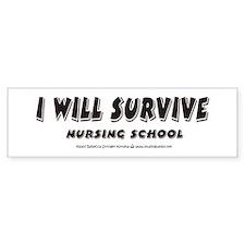 I Will Survive Bumper Bumper Sticker